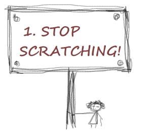 STOP SCRATCHING